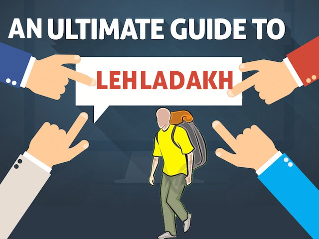 Ultimate Guide to Ladakh Travelers